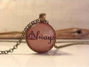 Always Necklace.Necklace. Quote Necklace.Pendant