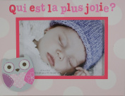 Baby Girl Pink Owl French Picture Frame - Qui est la plus jolie.