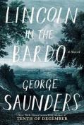 Lincoln in the Bardo [Audio]