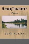 Streaming Transcendence