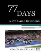 77 Days: A Pre-Game Devotional