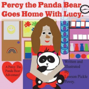 Percy the Panda Bear, Goes Home with Lucy.