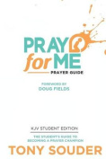 Pray for Me KJV Student Edition