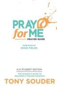 Pray for Me KJV Student Edition