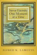 Savor Eternity