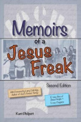 Memoirs of a Jesus Freak, 2nd Edition