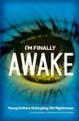 I'm Finally Awake
