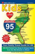 Kids Love I-95, 2nd Edition