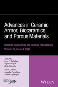 Advances in Ceramic Armor, Bioceramics, and Porous Materials
