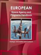 European Space Agency and Programs Handbook