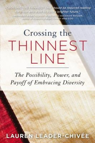 Crossing the Thinnest Line: The Possibility, Power, and Payoff of Embracing Dive
