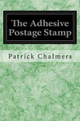 The Adhesive Postage Stamp