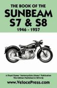 Book of the Sunbeam S7 & S8 1946-1957