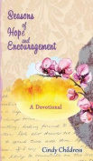 Seasons of Hope and Encouragement
