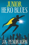 Junior Hero Blues