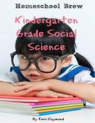 Kindergarten Grade Social Science