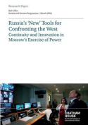 Russia's 'New' Tools for Confronting the West