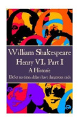 William Shakespeare - Henry VI, Part I