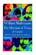 William Shakespeare - The Merchant of Venice