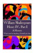 William Shakespeare - Henry IV, Part I
