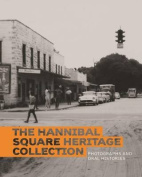 The Hannibal Square Heritage Collection