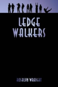 Ledge Walkers