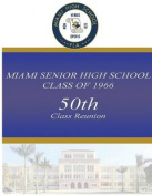 Miami Senior High School Class of 1966 50th Class Reunion