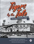 Tigers by the Tale