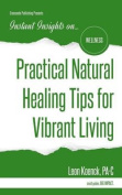 Practical Natural Healing Tips for Vibrant Living