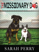 The Missionary Dog