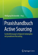 Praxishandbuch Active Sourcing [GER]