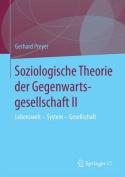 Soziologische Theorie Der Gegenwartsgesellschaft II