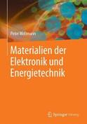 Materialien Der Elektronik Und Energietechnik [GER]