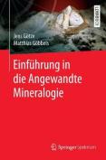 Einfuhrung in Die Angewandte Mineralogie [GER]