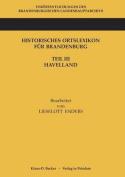 Historisches Ortslexikon Fur Brandenburg, Teil III, Havelland [GER]