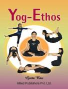 Yog-Ethos