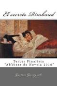 El Secreto Rimbaud [Spanish]