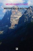 Misteri Sulle Dolomiti [ITA]
