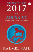 Aquarius Predictions: 2017