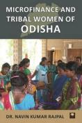 Microfinance and Tribal Women Entrepreneurs