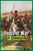 Tools of War
