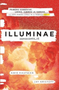 Illuminae. Expediente_01 / Spanish Edition [Spanish]