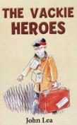 The Vackie Heroes