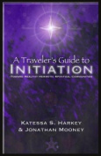 A Traveler's Guide to Initiation