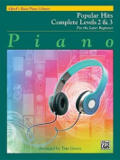 Alfred's Basic Piano Library Popular Hits Complete, Bk 2 & 3  : For the Later Beginner