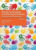 Diversity & Inclusion in the Recreation Profession