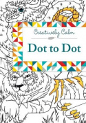Creatively Calm: Dot to Dot