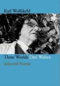 Three Worlds/ Drei Welten