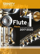 Flute Exam Pieces Grade 1 2017 2020