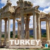Turkey: Witness to a Rich History 2017